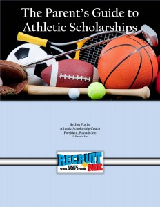 The Parent's Guide to Athletic Scholarships Cover